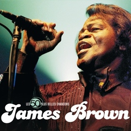 James Brown альбом The 50 Greatest Songs