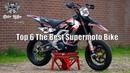 Top 6 The Best Supermotos Bike