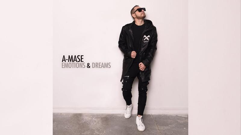 A-Mase - Emotions Dreams (Original Mix)