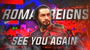 Roman Reigns Tribute - See You Again