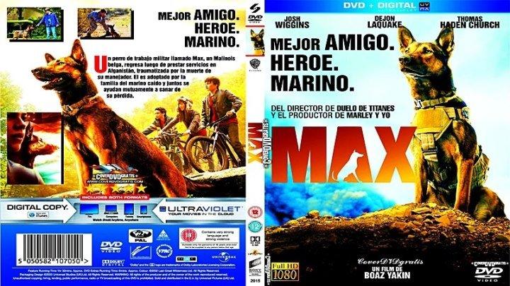 Макс / Max (2015) - приключения, семейный