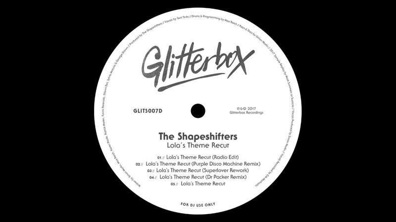 The Shapeshifters 'Lola's Theme Recut' (Superlover Rework)