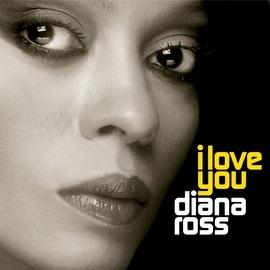 Diana Ross альбом I Love You
