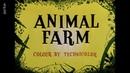 Animal Farm - Farm der Tiere - Aufstand der Tiere (1954) George Orwell