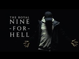 The Royal - Nine For Hell (Official Music Video)