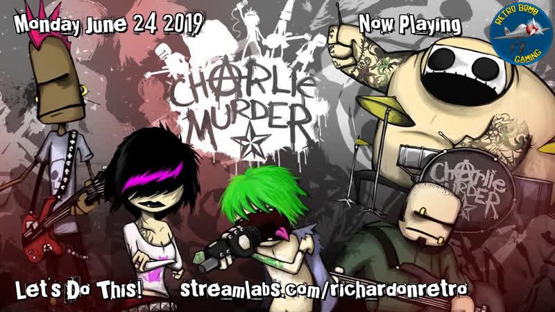 Charlie Murder Where did I leave off Part 11 Retro CharlieMurder RetroBombGaminging