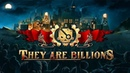 They Are Billions Official Trailer