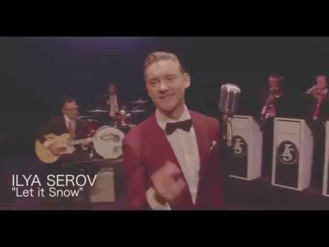 ILYA SEROV TRUMPET - Let It Snow