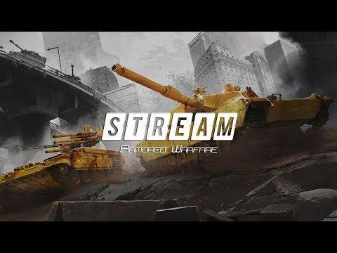 Armored Warfare. PVPPVE AW27 (крайние стримы этого месяца)
