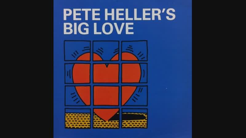Pete Heller - Big Love (1999)