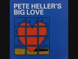 Pete Heller - Big Love (1999)