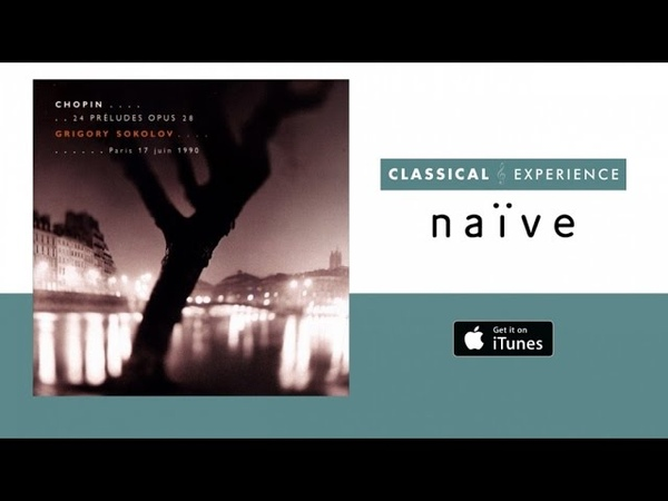 Chopin - 24 Preludes Opus 28 - Grigory Sokolov (Full Album)