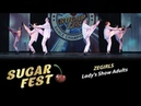ZeGirls 🍒 Lady's Show Adults 🍒 SUGAR FEST Dance Championship