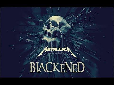 Metallica - Blackened (Remixed and Remastered)