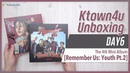 [Ktown4u Unboxing] DAY6 - 4th Mini Album [Remember us: Youth Pt.2] 데이식스 언박싱 KPOP
