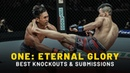 ONE: ETERNAL GLORY Highlights | Best Knockouts Submissions