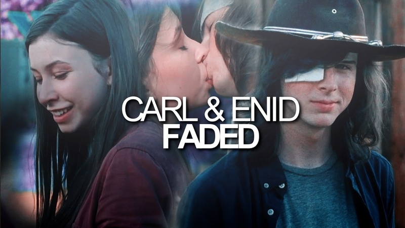 ❤Carl Enid 🔥 Faded❤