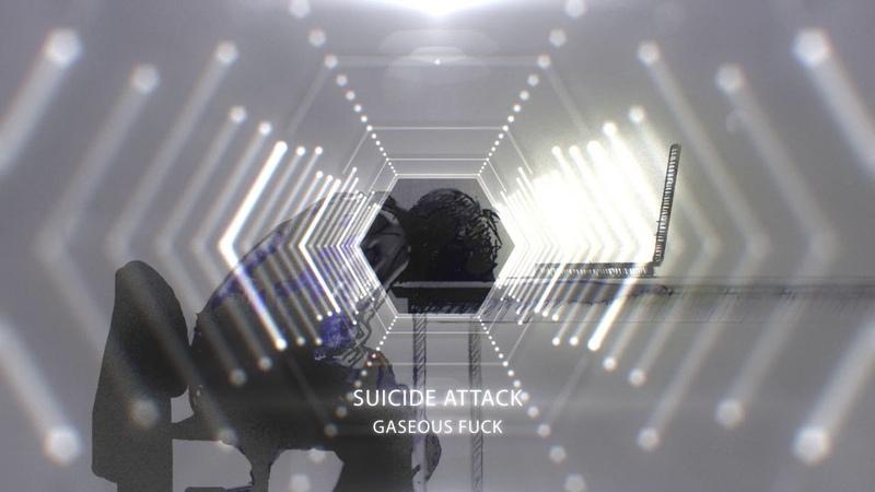 Gaseous Fuck - Suicide Attack