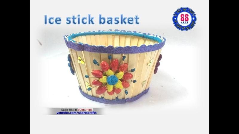Easy Ice cream Stick Basket   DIY Idea with Popsicle stick  Kids crafts  ssarts crafts