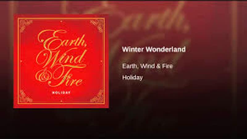 Earth, Wind Fire - Winter Wonderland