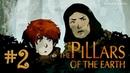Ken Follett's The Pillars of the Earth Прохождение игры 2: Джек и его мама