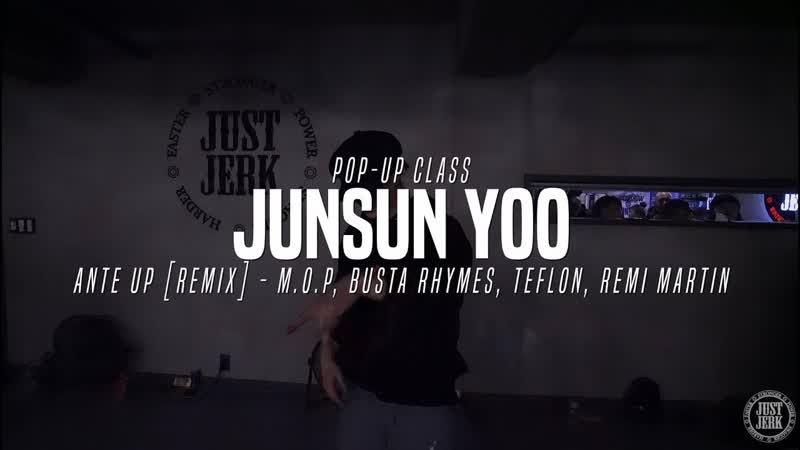 Just Jerk Dance Academy Ante Up - M.O.P (ft. Busta Rhymes, Teflon Remy Martin) Junsun Yoo Choreography