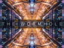 The Wormhole Timelapse 4K