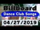 Billboard Top 50 Dance Club Songs (April 27, 2019)