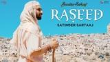 Raseed - Satinder Sartaaj Jatinder Shah Seasons Of Sartaaj Punjabi Songs 2018 Sufi Love Song
