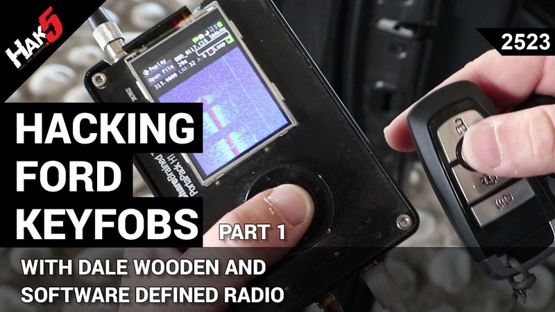 Hacking Ford Key Fobs Pt. 1 - SDR Attacks with @TB69RR - Hak5 2523