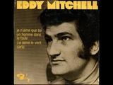 Eddy Mitchell Je n'aime que toi 1968
