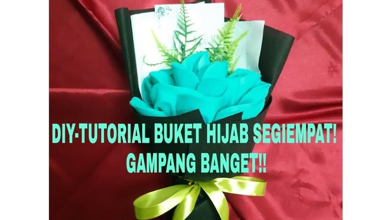 DIY - TUTORIAL BUKET HIJAB SEGI EMPAT GAMPANG BANGET !!