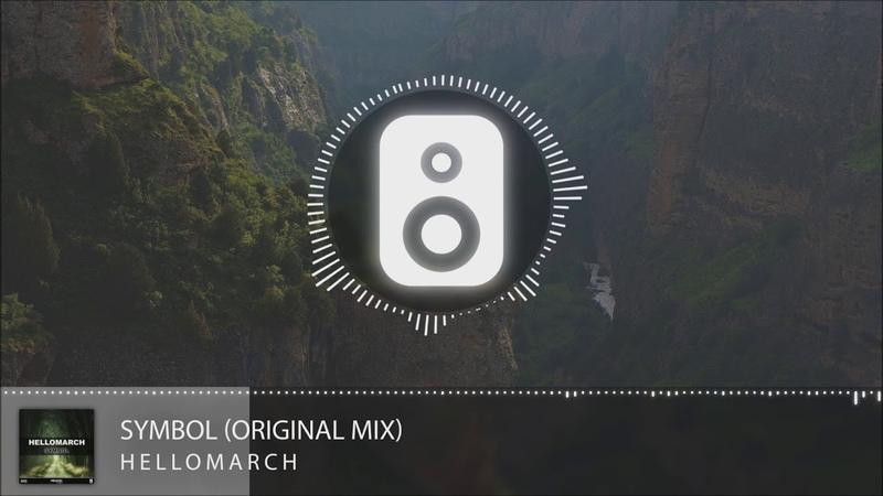 Hellomarch - Symbol (Original Mix)