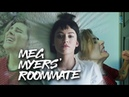 MEG MYERS' ROOMMATE [Numb music video edit]