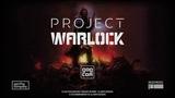 Project Warlock Launch Trailer