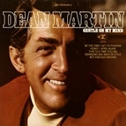 Dean Martin альбом Gentle On My Mind