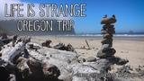 Life is Strange Oregon Trip 2017