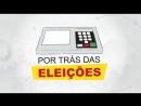 Eleições 2018: ficha limpa é perseguição - Por trás das eleições nº3 - 20/9/18