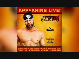 PJ Black is coming to WrestleCade Weekend thanks to AMLWrestling ! - - Join him, more than 125 of your favorite wrestling stars