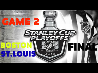 Boston - st.louis game 2 nhl everyday final