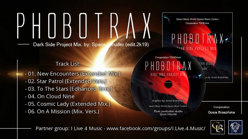 ✯ Phobotrax - Dark Side Project Mix. by: Space Intruder (edit.2k19)