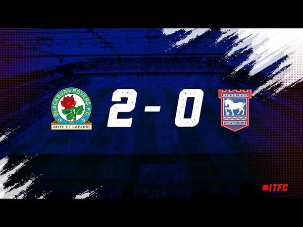HIGHLIGHTS | Blackburn Rovers 2 Town 0