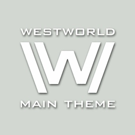 Ramin Djawadi альбом Westworld Main Theme