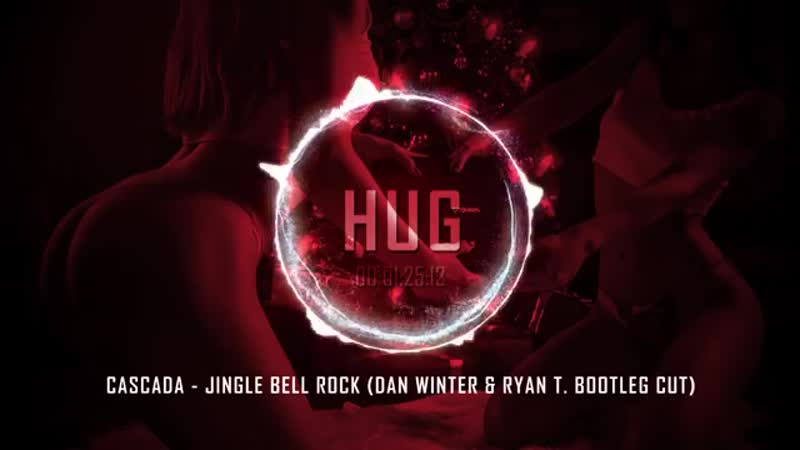 Cascada - Jingle Bell Rock (Dan Winter Ryan T. Bootleg Cut)