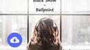 Black Snow - Ballpoint [no copyright music] [free download]