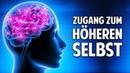 Zugang zu Deinen höheren Selbst Die unglaubliche Kraft der Hypnose