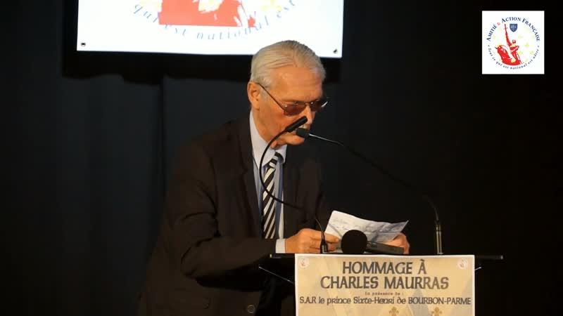 S.A.R le Prince Sixte-Henri de Bourbon Parme clôture l'hommage à Charles Maurras