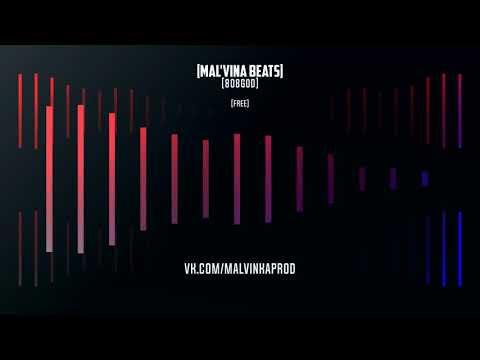 Malvina beats - 808GOD [beat] !Free!