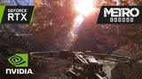 Metro Exodus GeForce RTX Real-Time Ray Traced Global Illumination Demo