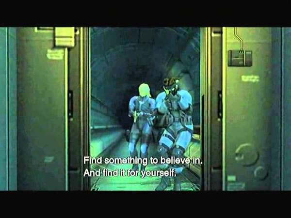 MGS 2 - Find something to believe in...